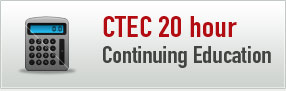 20 Hour CTEC Continuing Education Course